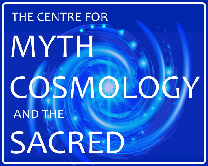 Centre for Myth Cosmology and the Sacred